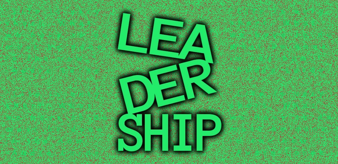 green speckled banner with the word leadership broken in 3 and stacked zigzag in the center